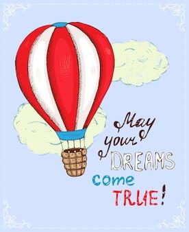 Poster met hete luchtballon, dromen komen uit vectorillustratie