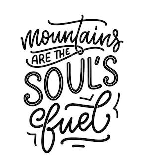 Poster met quote over bergen. belettering slogan. motiverende zin voor printontwerp. vector illustratie