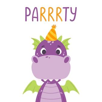 Poster met schattige violette draak in feestelijke pet en hand getrokken belettering citaat - feest.
