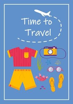 Poster met tekst tijd om te reizen en zo voor avontuurlijk toerisme. reis decoratief ontwerp met schelpen, kleding, accessoires, schoenen. platte cartoon moderne vector.