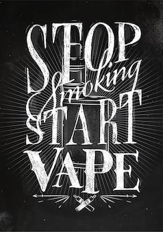 Poster met verdamper in vintage stijl belettering stop roken start vape tekening