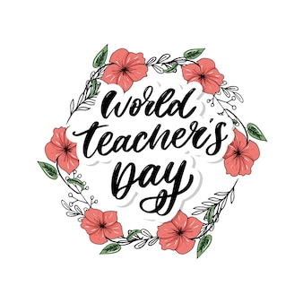 Poster voor wereld teacher's day belettering kalligrafieborstel