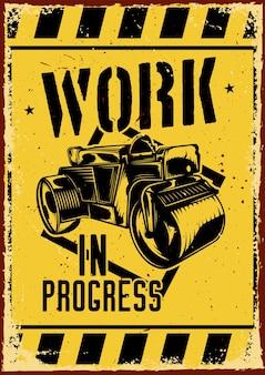 Posterontwerp met illustratie van een wegenbouwmachine
