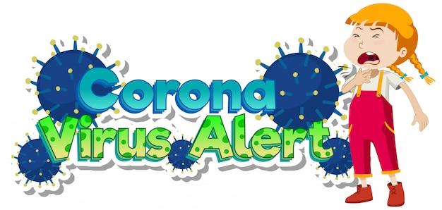 Posterontwerp voor coronavirusthema met het hoesten van het zieke meisje