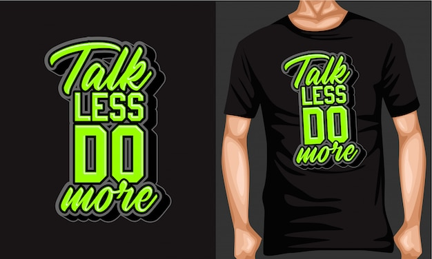 Praat minder doe meer belettering typografie