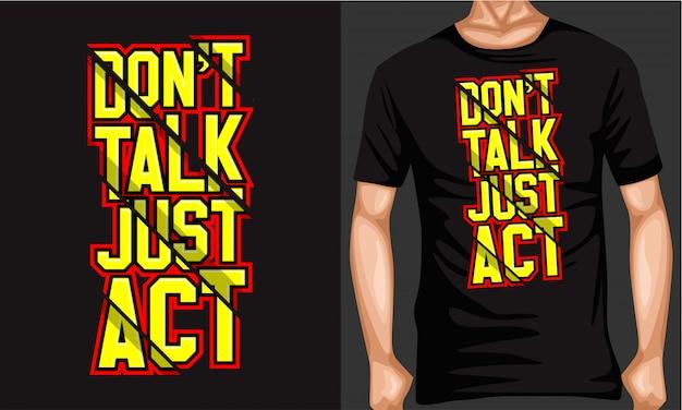 Praat niet, maar doe gewoon belettering typografie