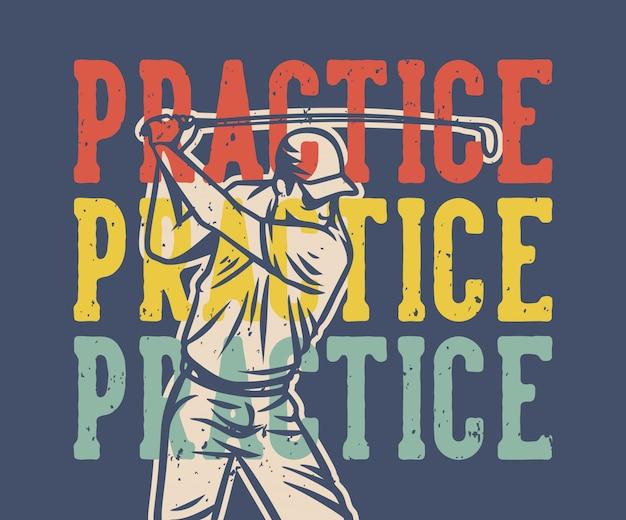 Praktijk vintage citaat slogan typografie met illustratie