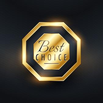 Premium beste keuze gouden label ontwerp