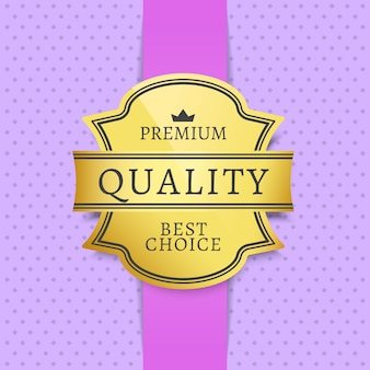 Premiumkwaliteit & beste keuze label met tekst