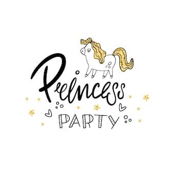 Prinsessenfeest. belettering, pony en gouden textuur. vector illustratie