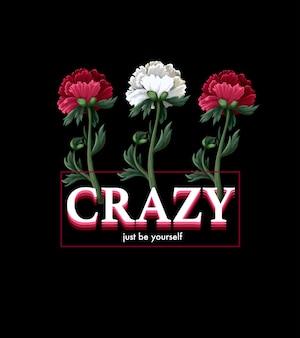 Print voor t-shirt met bloemen en slogan.