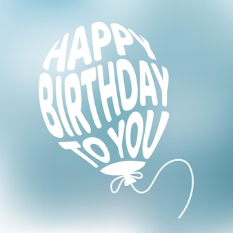 Proficiat met je verjaardag, zin en citaat in ballonvorm, concept van de verjaardagsviering van de verjaardag.