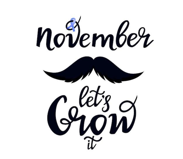 Prostaatkanker bewustmakingsmaand. snor. laten we het met de hand getekende letters laten groeien. blauwe november. gezondheidsconcept voor mannen. lintje.