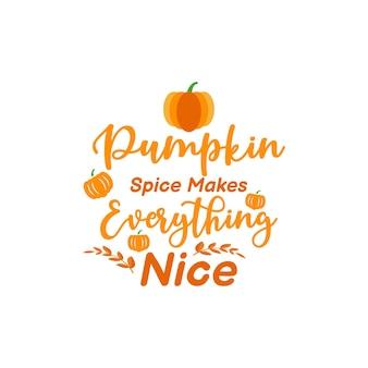 Pumpkin spice maakt alles mooi citaat illustratie