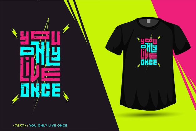Quote you only live once, trendy typografie verticale ontwerpsjabloon
