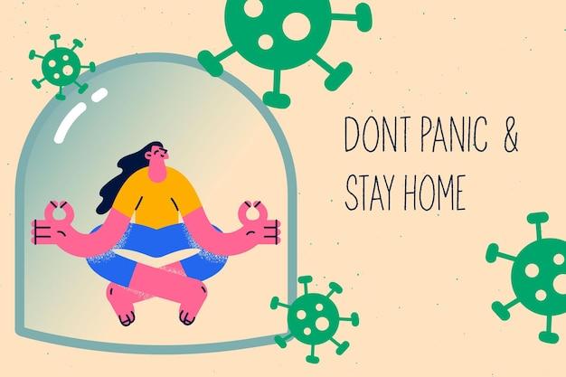 Raak niet in paniek en blijf thuis concept
