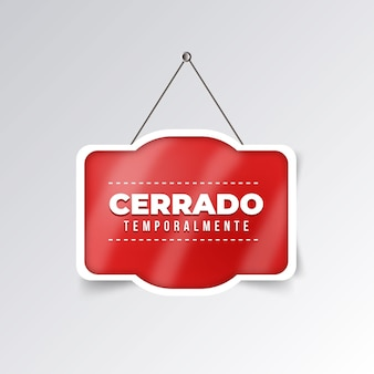 Realistisch opgehangen cerrado-uithangbord