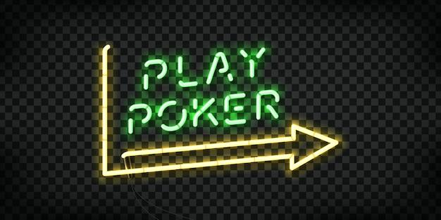 Realistische geïsoleerde neonreclame van play poker
