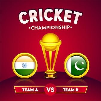Realistische gouden winnende trofee met deelnemende landen vlag van india versus pakistan in cirkelframe voor cricket championship concept.