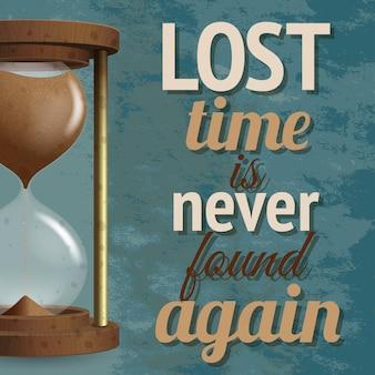 Realistische zandloper-stopwatch aftellen met belettering verloren tijd wordt nooit meer teruggevonden