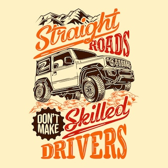 Rechte wegen maken geen bekwame chauffeurs off-road 4x4-avontuur met citaten