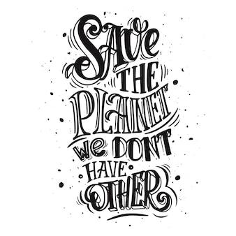 Red de planeet. poster, concept van onverantwoorde consumptie en vervuiling van de planeet
