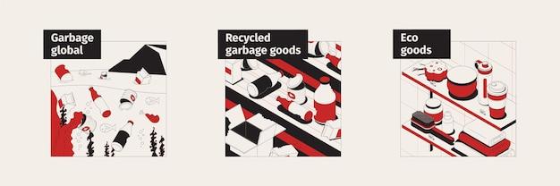 Reeks isometrische composities met afvalrecyclingproces en ecogoederen op planken vectorillustratie