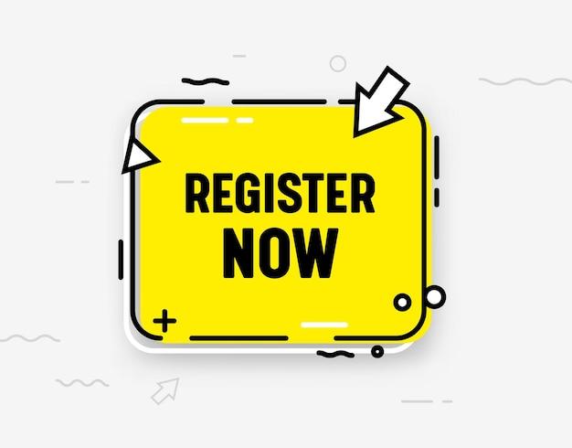 Registreer nu geïsoleerd pictogram of banner in trendy stijl. gele tekstballon, pijl en abstracte elementen. registratieknop ui-ontwerpelement voor website, abonneren, lidmaatschap. vectorillustratie