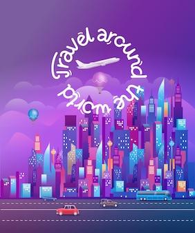 Reis de wereld rond. cityscape met moderne wolkenkrabbers en voertuigen. verticale vectorillustratie