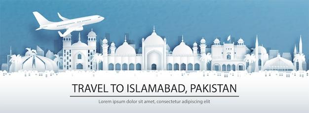 Reisreclame met reizen naar islamabad, pakistan concept met panoramisch uitzicht op de skyline van de stad en wereldberoemde bezienswaardigheden in papier gesneden stijl illustratie.