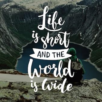 Reizen belettering leven is kort en de wereld is breed