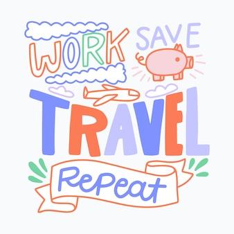 Reizen belettering werk reizen herhalen opslaan