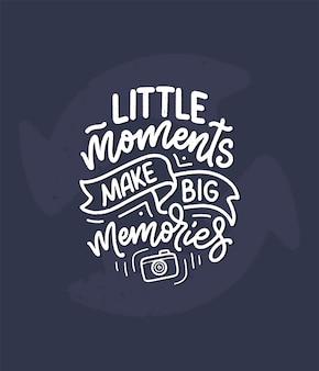 Reizen levensstijl inspiratie citaat over goede herinneringen, hand getrokken belettering poster.