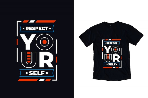Respecteer jezelf modern typografie citaat t-shirtontwerp