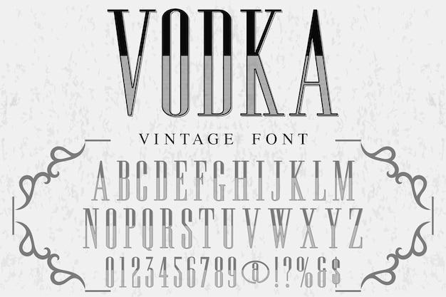 Retro alfabet alfabet lettertype ontwerp wodka
