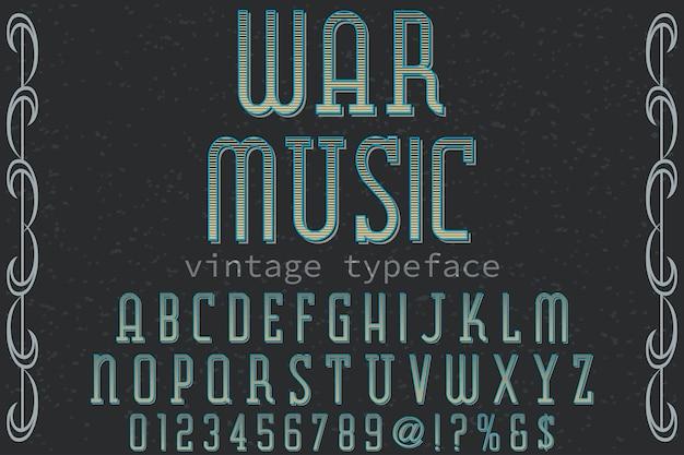 Retro alfabet label ontwerp oorlog musik