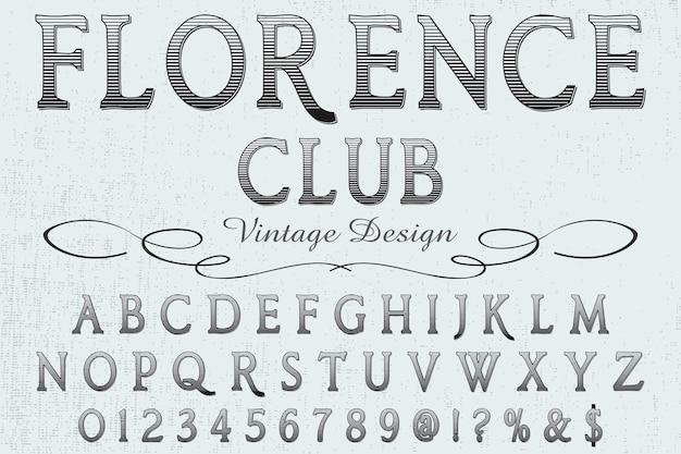 Retro belettering labelontwerp florence club