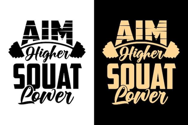 Richt hoger squat lager gym workout typografie belettering fitness t-shirt design