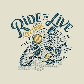 Ride to live live to ride - skull ridding superbike vintage motorcycle