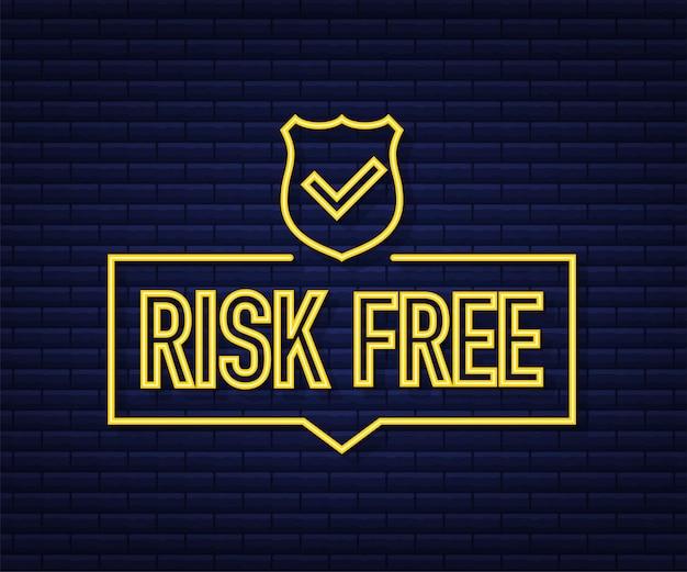 Risicovrij, garantie neon label op donkere achtergrond. vector illustratie.