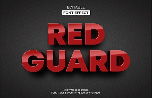 Rode bewaker bewerkbaar teksteffect