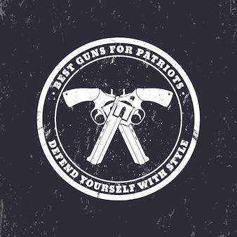 Ronde grunge embleem, bord met gekruiste revolvers, geweren