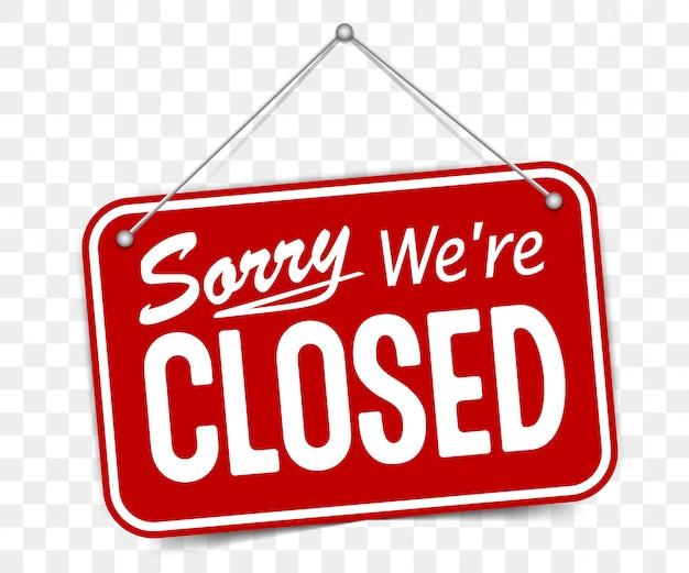 Rood teken sorry we zijn gesloten
