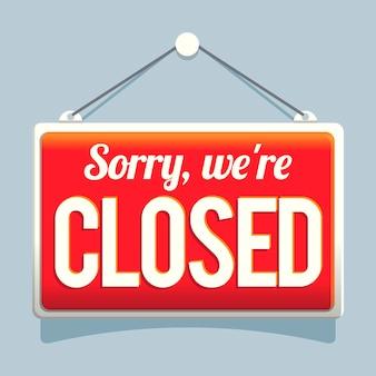 Rood verloop 'sorry, we zijn gesloten' uithangbord