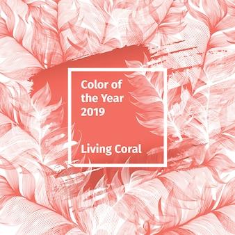 Roze levend koraal en wit trendy kleurenpalet 2019 jaar met veren en vierkant frame met kleur