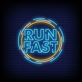 Run fast neon signs style text