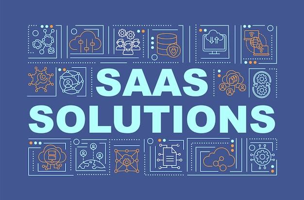 Saas-oplossingen woord concepten banner. een cloudsysteem maken voor werken op afstand met klanten. infographics met lineaire pictogrammen op marineachtergrond. geïsoleerde typografie. overzicht rgb-kleurenillustratie