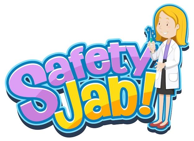Safety jab-lettertype met een mannelijke arts draagt een stripfiguur met een medisch masker