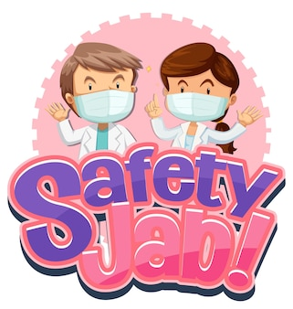 Safety jab-lettertype met stripfiguur voor medisch masker met dokterskleding