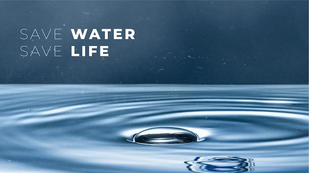 Save water save life-sjabloon voor de campagne van de wereldmilieudag